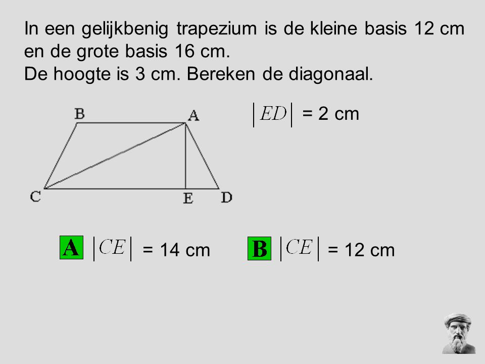 De hoogte is 3 cm. Bereken de diagonaal.