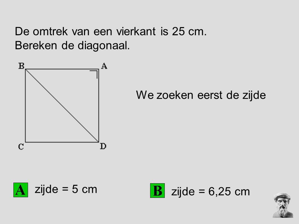 De omtrek van een vierkant is 25 cm. Bereken de diagonaal.