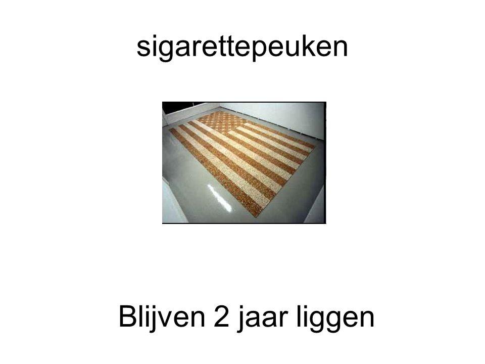 sigarettepeuken Blijven 2 jaar liggen