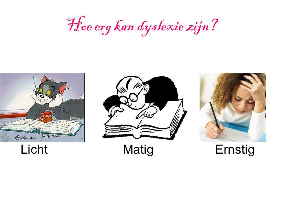 Hoe erg kan dyslexie zijn