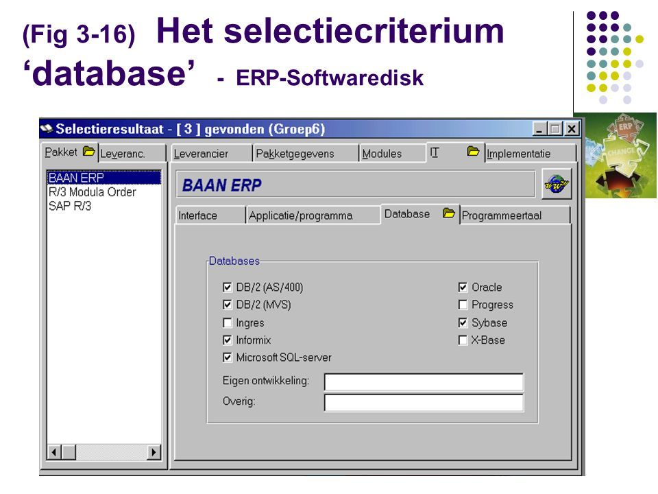 (Fig 3-16) Het selectiecriterium 'database' - ERP-Softwaredisk