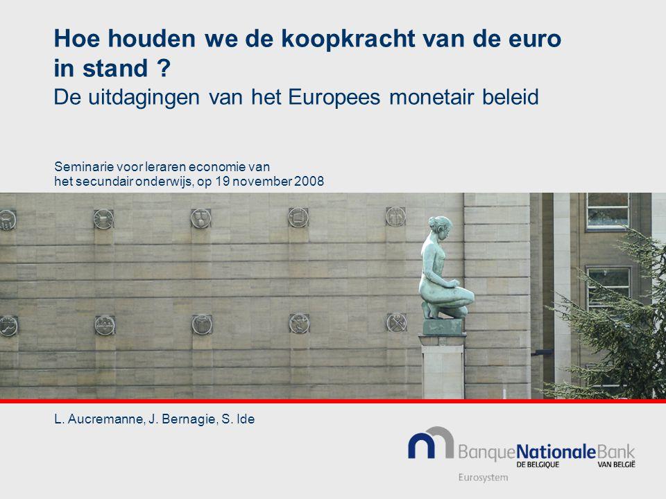 Hoe houden we de koopkracht van de euro in stand