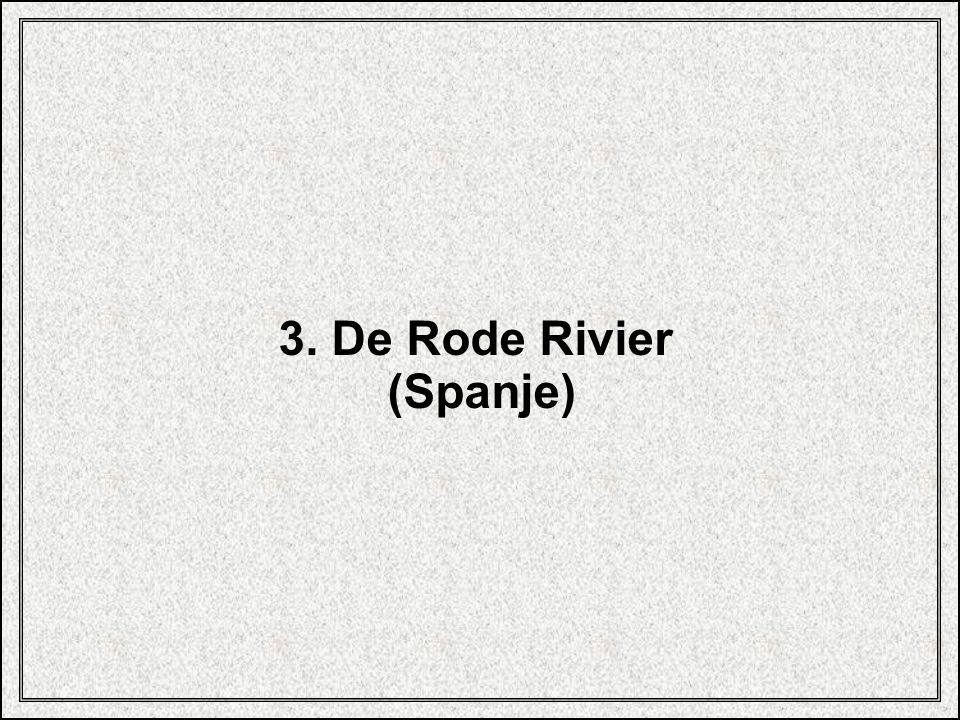 3. De Rode Rivier (Spanje)