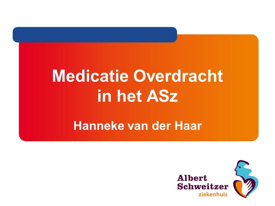 Medicatie Overdracht in het ASz