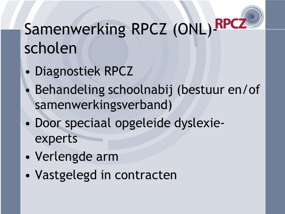 Samenwerking RPCZ (ONL)- scholen