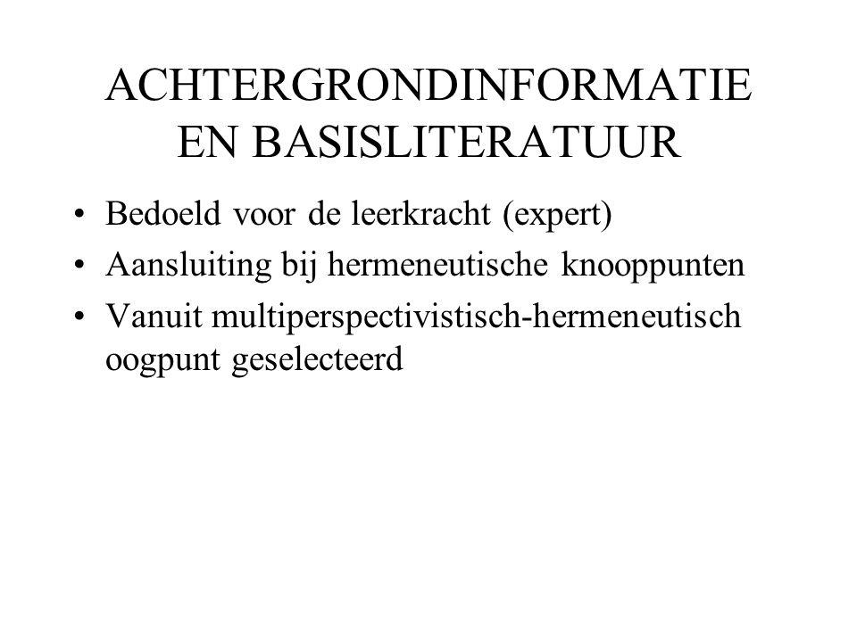 ACHTERGRONDINFORMATIE EN BASISLITERATUUR