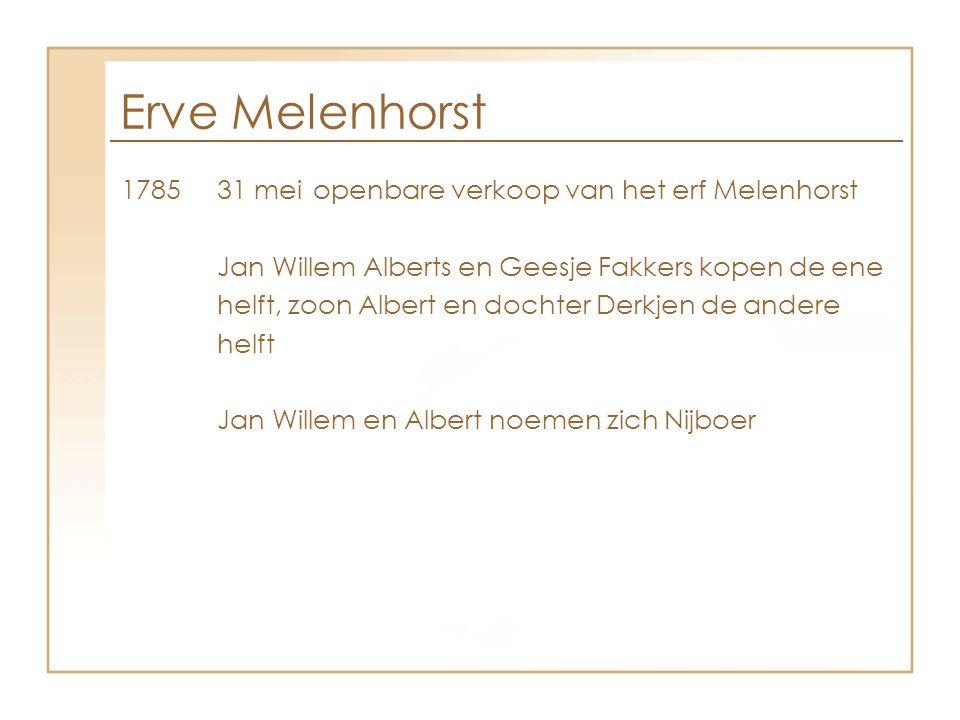 Erve Melenhorst 1785 31 mei openbare verkoop van het erf Melenhorst