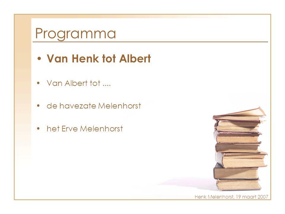 Programma Van Henk tot Albert Van Albert tot ....