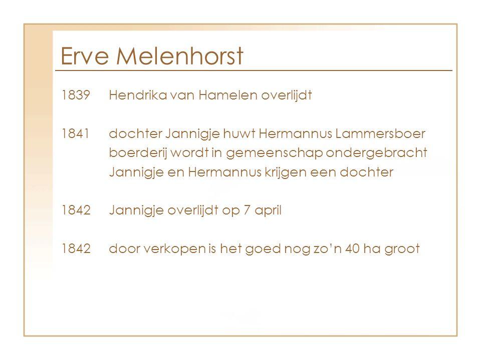 Erve Melenhorst 1839 Hendrika van Hamelen overlijdt