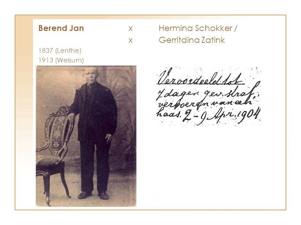 Berend Jan x Hermina Schokker / x Gerritdina Zatink