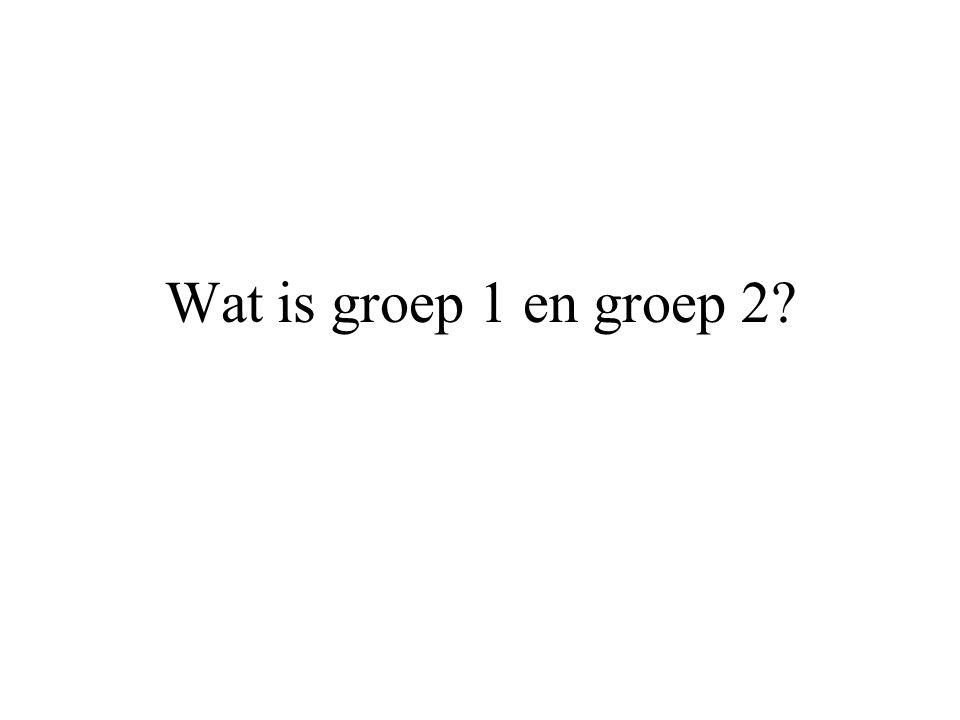 Wat is groep 1 en groep 2
