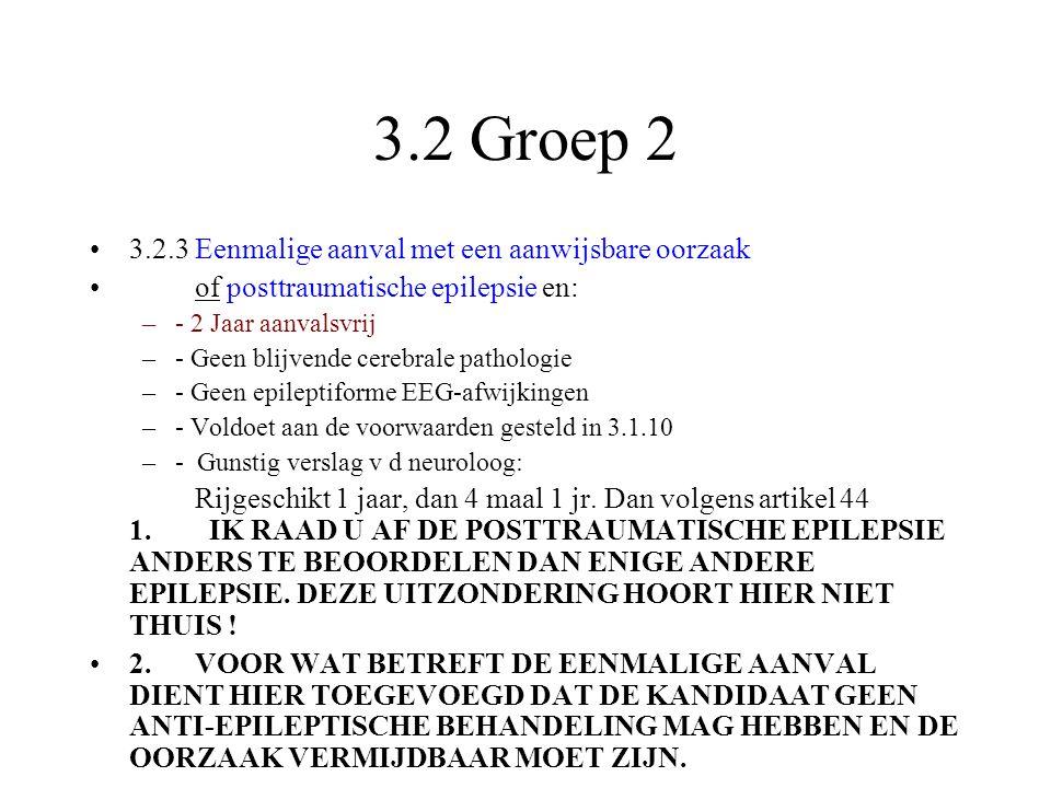 3.2 Groep 2 3.2.3 Eenmalige aanval met een aanwijsbare oorzaak