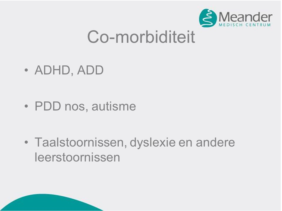 Co-morbiditeit ADHD, ADD PDD nos, autisme