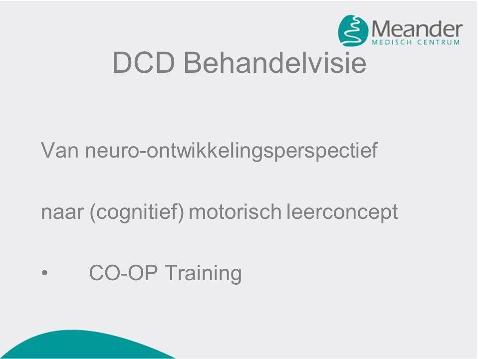 DCD Behandelvisie Van neuro-ontwikkelingsperspectief