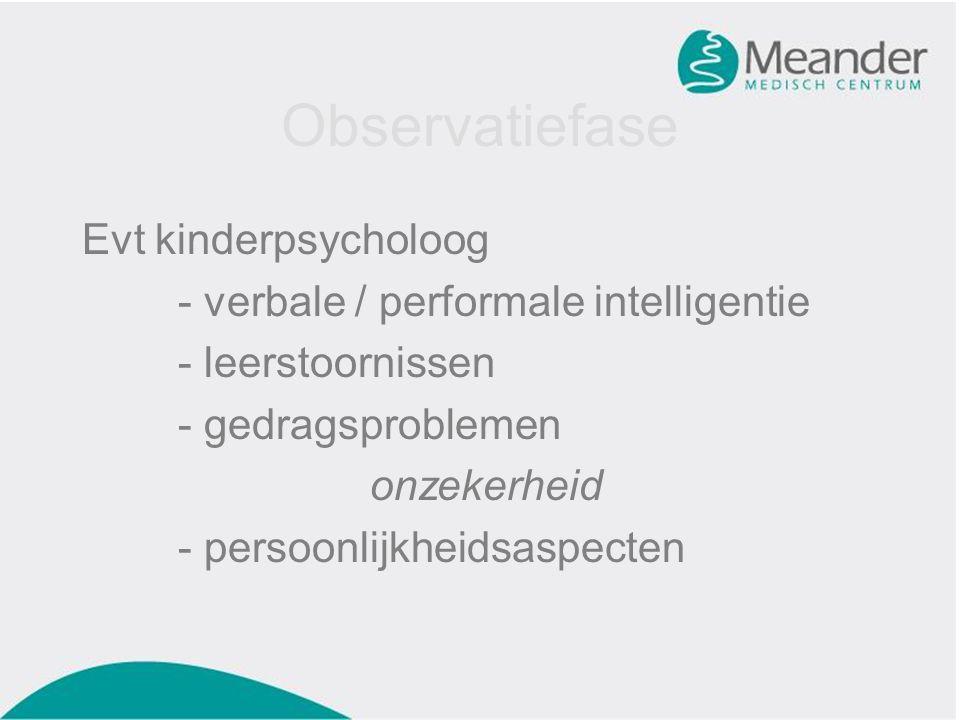 Observatiefase Evt kinderpsycholoog