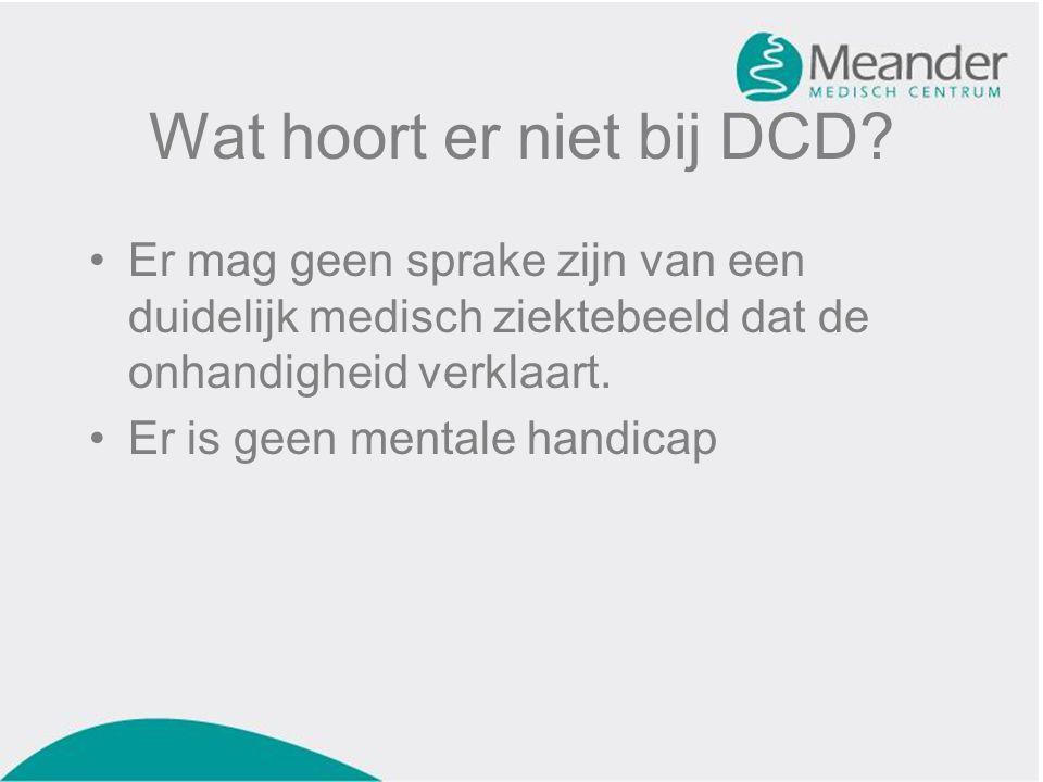 Wat hoort er niet bij DCD