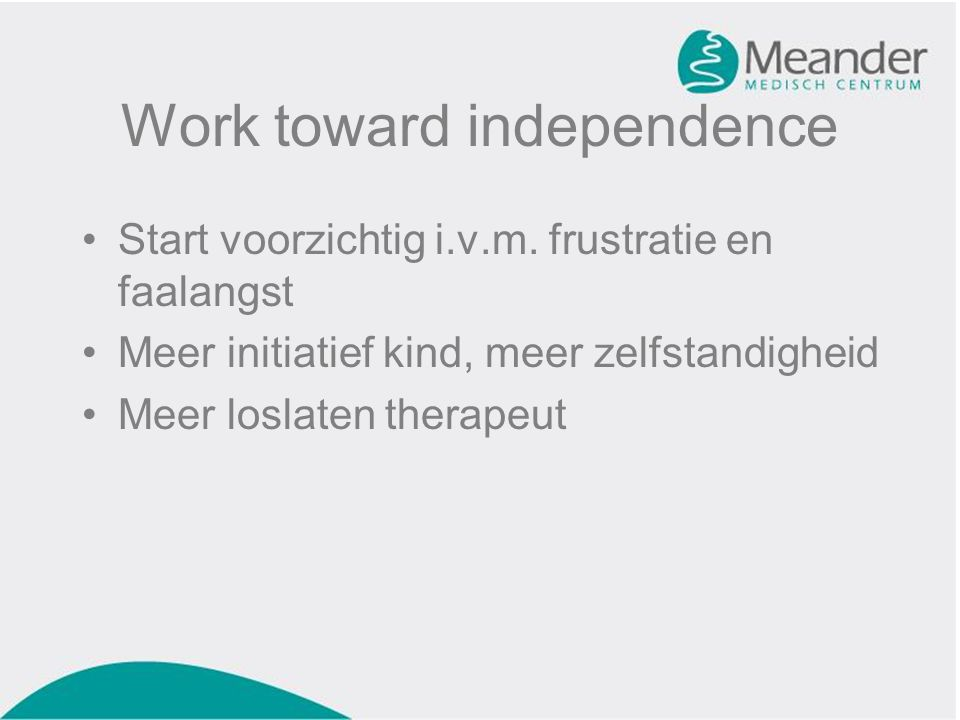 Work toward independence