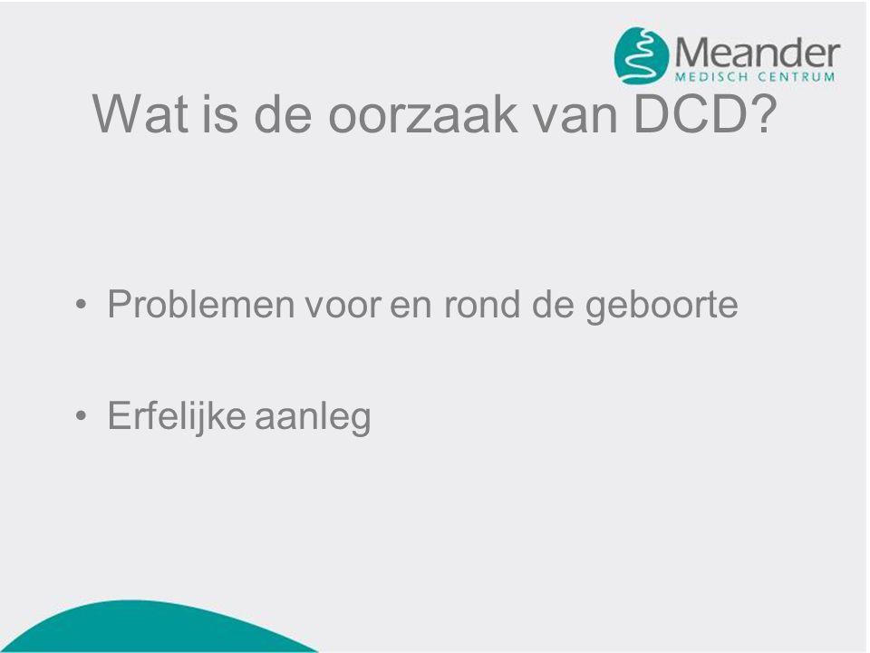 Wat is de oorzaak van DCD