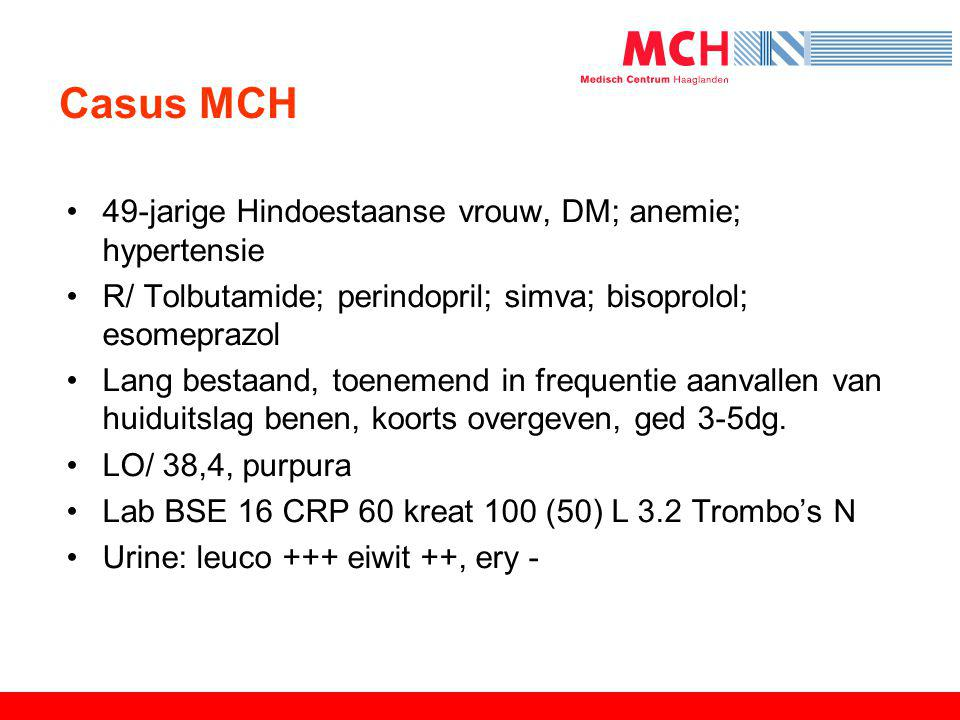 Casus MCH 49-jarige Hindoestaanse vrouw, DM; anemie; hypertensie
