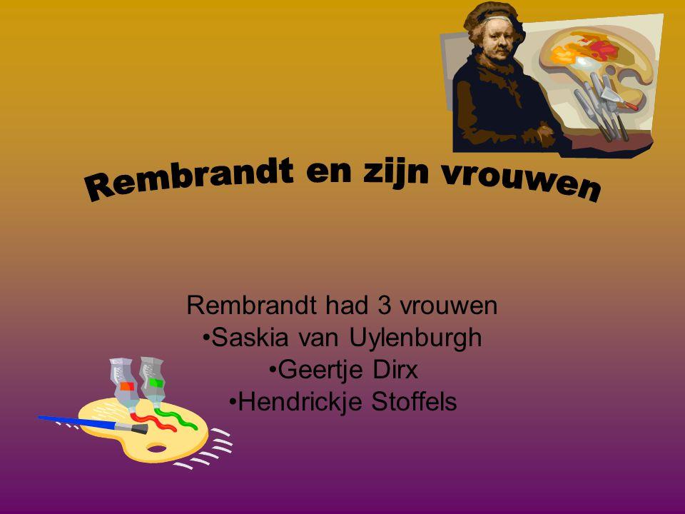 Rembrandt en zijn vrouwen