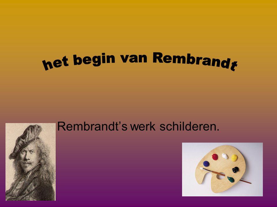 Rembrandt's werk schilderen.