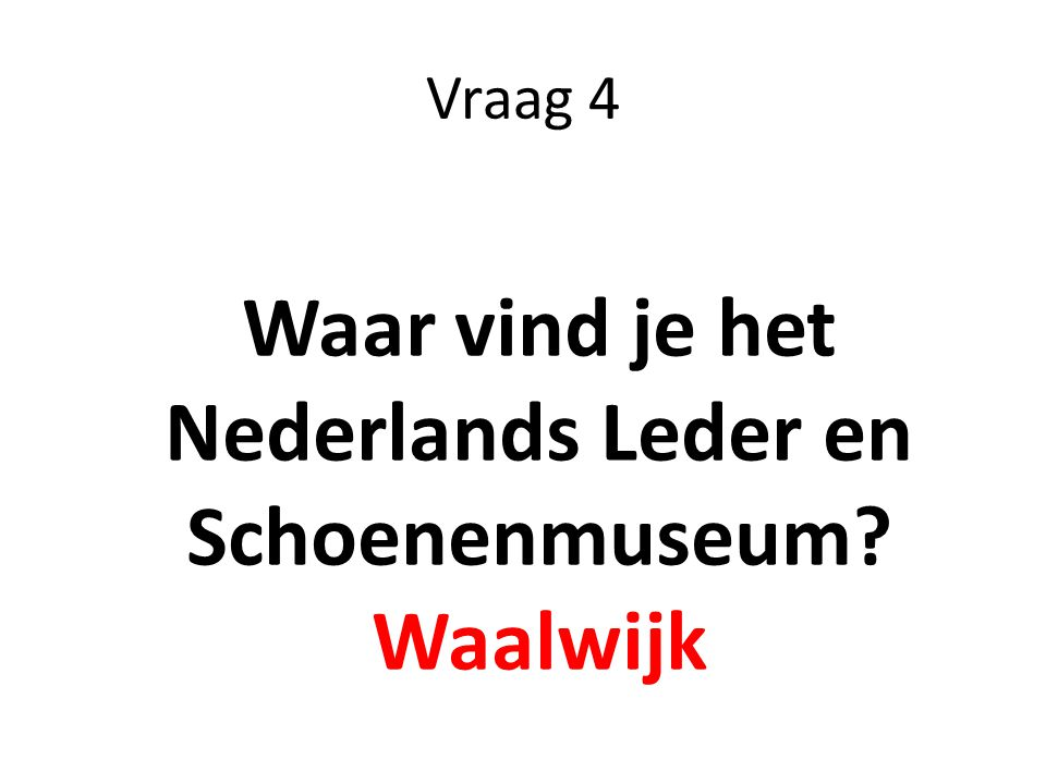 Waar vind je het Nederlands Leder en Schoenenmuseum
