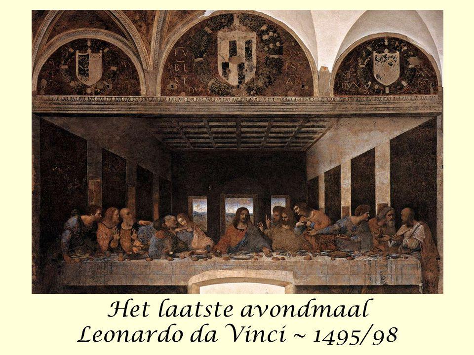 Het laatste avondmaal Leonardo da Vinci ~ 1495/98