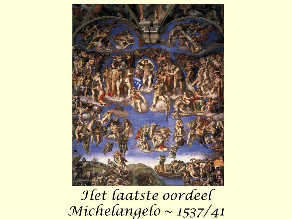 Het laatste oordeel Michelangelo ~ 1537/41