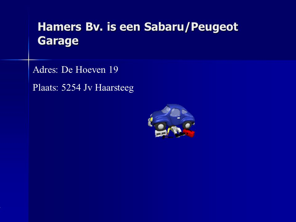 Hamers Bv. is een Sabaru/Peugeot Garage