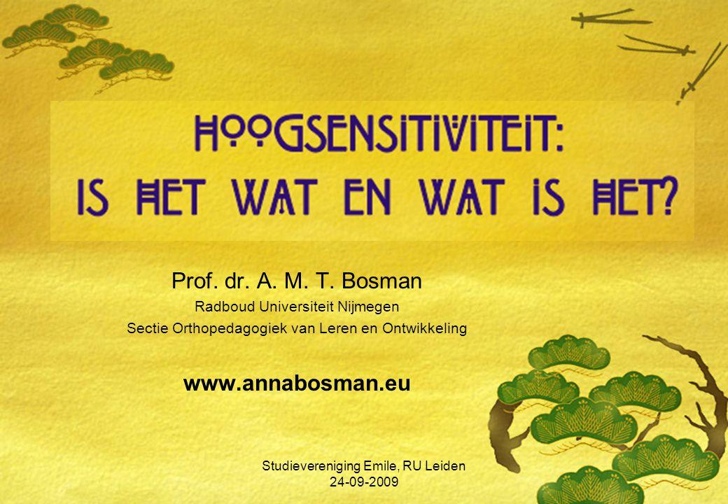 Prof. dr. A. M. T. Bosman www.annabosman.eu