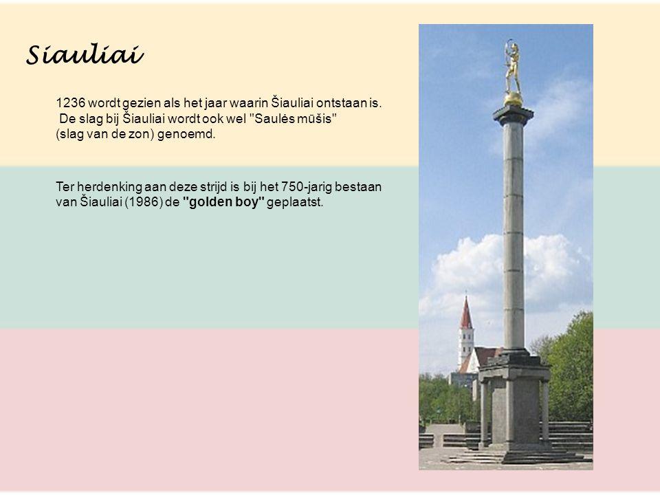 Siauliai 1236 wordt gezien als het jaar waarin Šiauliai ontstaan is.