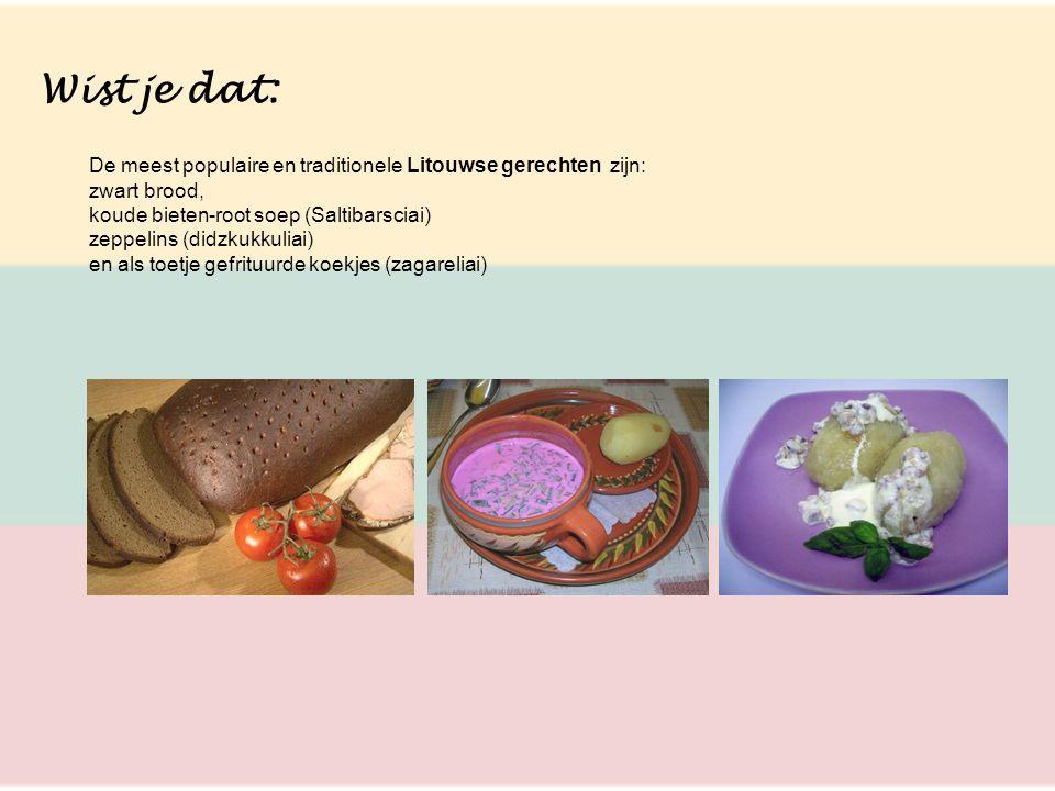 Wist je dat: De meest populaire en traditionele Litouwse gerechten zijn: zwart brood, koude bieten-root soep (Saltibarsciai)