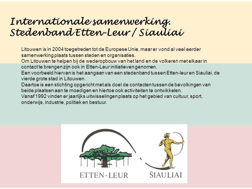 Internationale samenwerking. Stedenband Etten-Leur / Siauliai