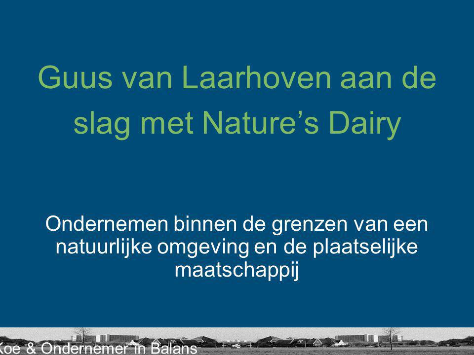 Guus van Laarhoven aan de slag met Nature's Dairy