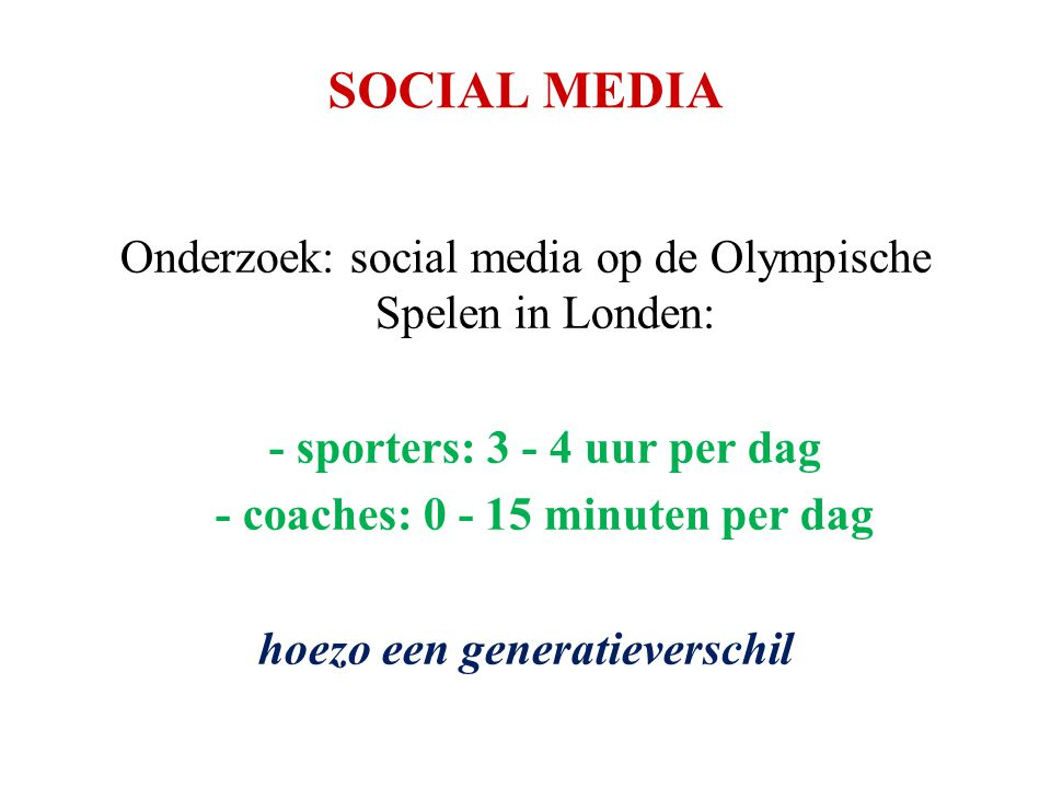 - coaches: 0 - 15 minuten per dag hoezo een generatieverschil
