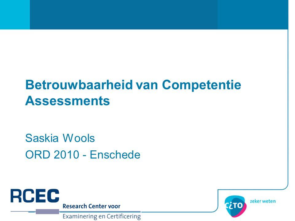 Betrouwbaarheid van Competentie Assessments