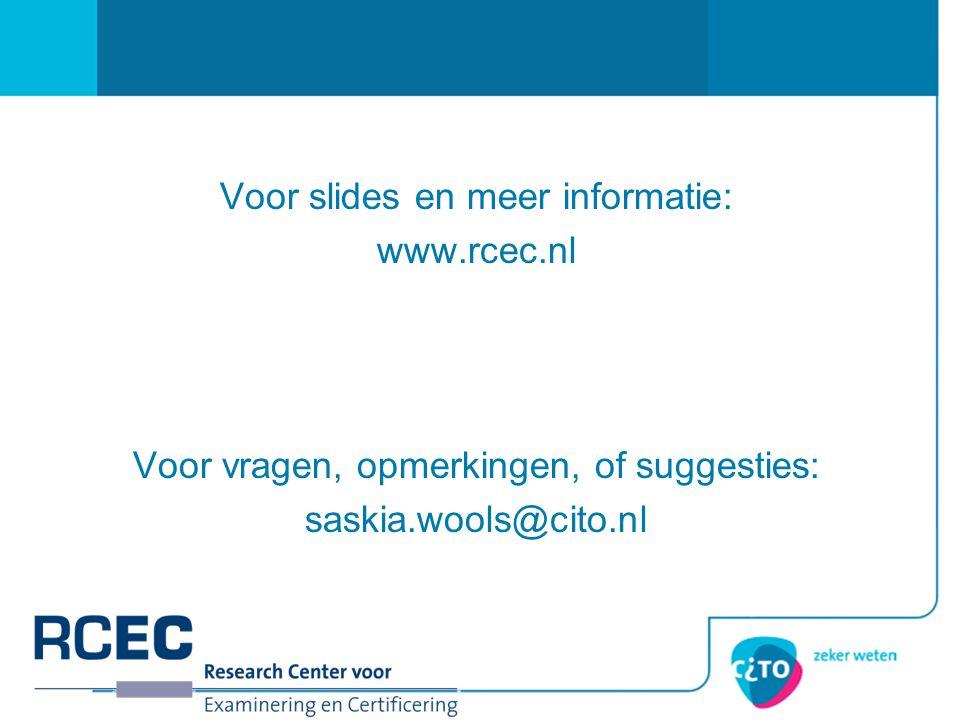 Voor slides en meer informatie: www.rcec.nl
