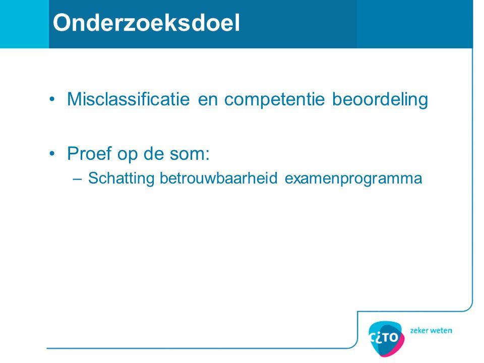 Onderzoeksdoel Misclassificatie en competentie beoordeling
