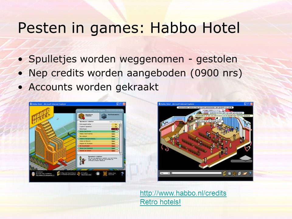 Pesten in games: Habbo Hotel