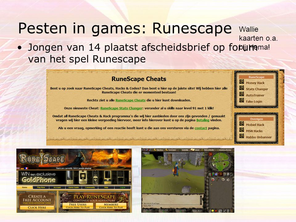 Pesten in games: Runescape