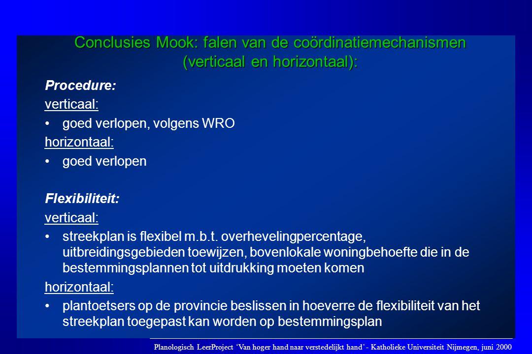 Conclusies Mook: falen van de coördinatiemechanismen (verticaal en horizontaal):