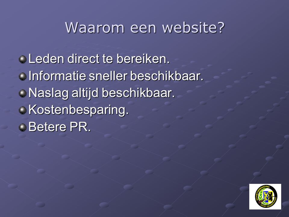 Waarom een website Leden direct te bereiken.