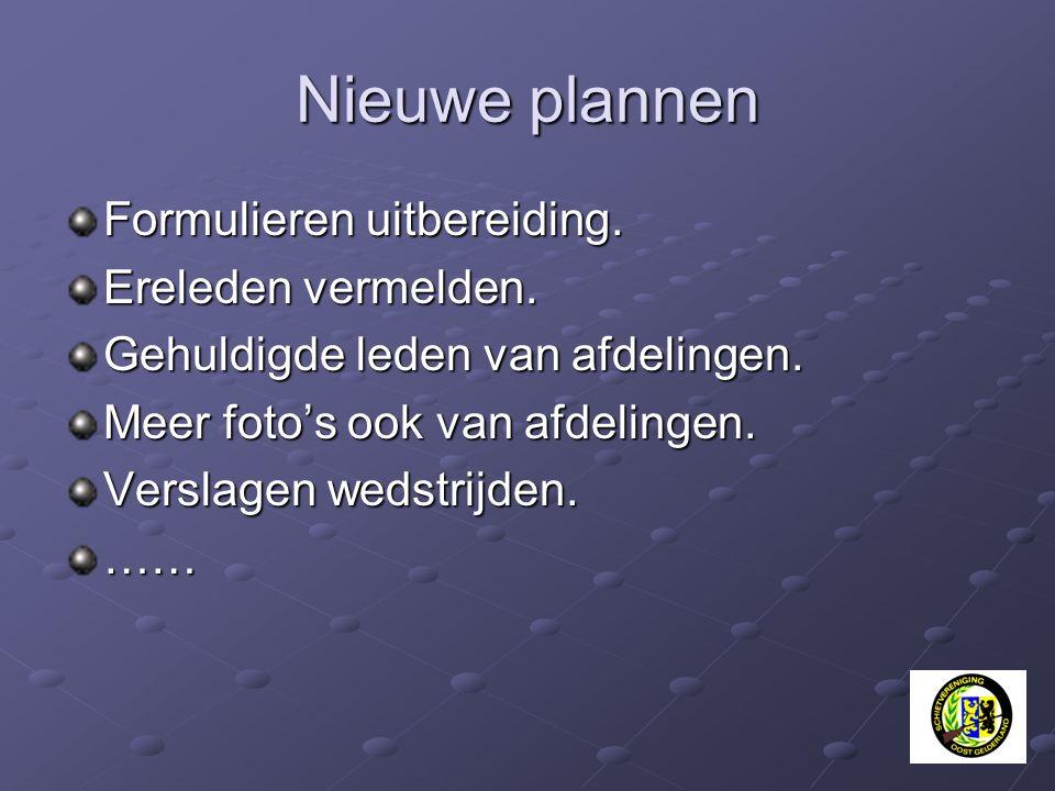 Nieuwe plannen Formulieren uitbereiding. Ereleden vermelden.