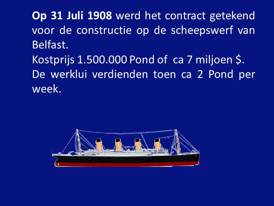 Op 31 Juli 1908 werd het contract getekend voor de constructie op de scheepswerf van Belfast.
