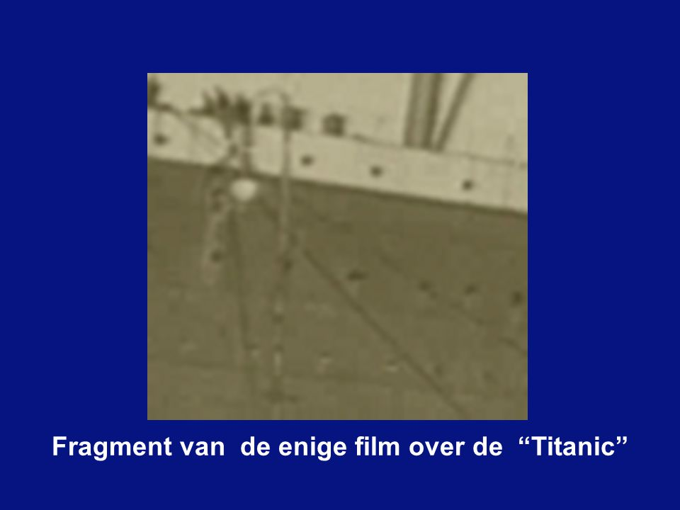 Fragment van de enige film over de Titanic