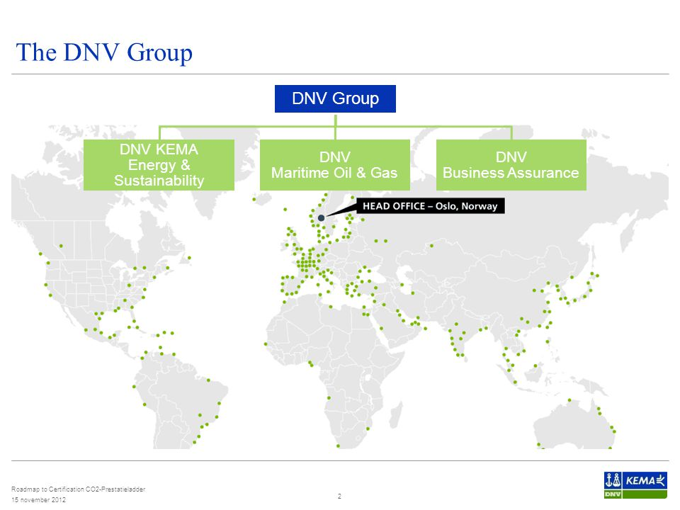 The DNV Group DNV Group DNV KEMA Energy & Sustainability