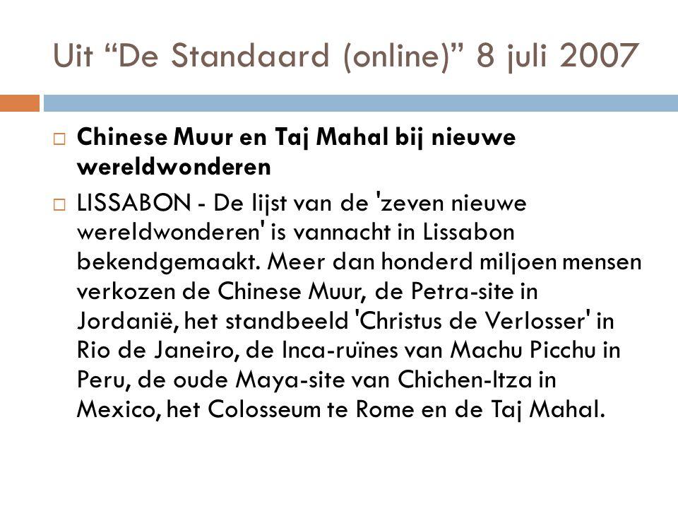 Uit De Standaard (online) 8 juli 2007
