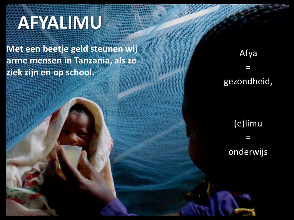 AFYALIMU Beelden van Tanzania