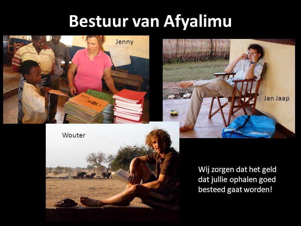 Bestuur van Afyalimu Jenny. Jan Jaap. Wouter. Wouter.