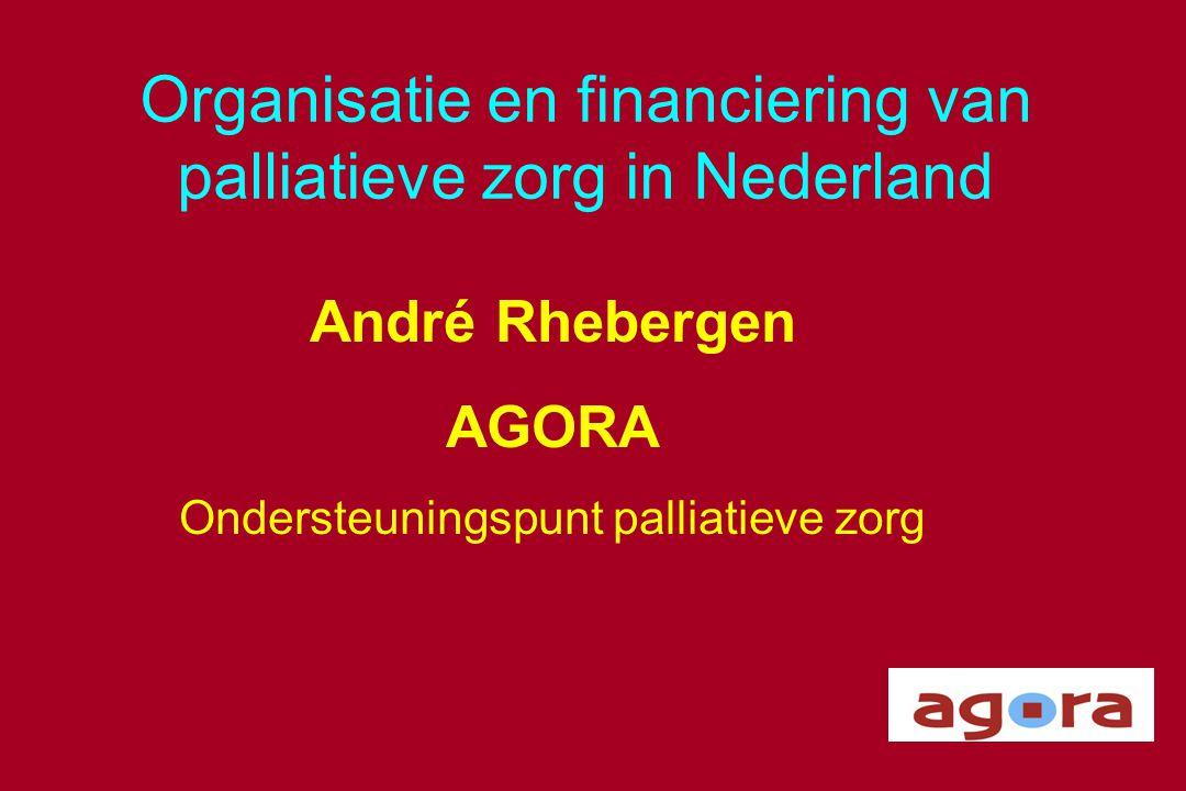 Organisatie en financiering van palliatieve zorg in Nederland
